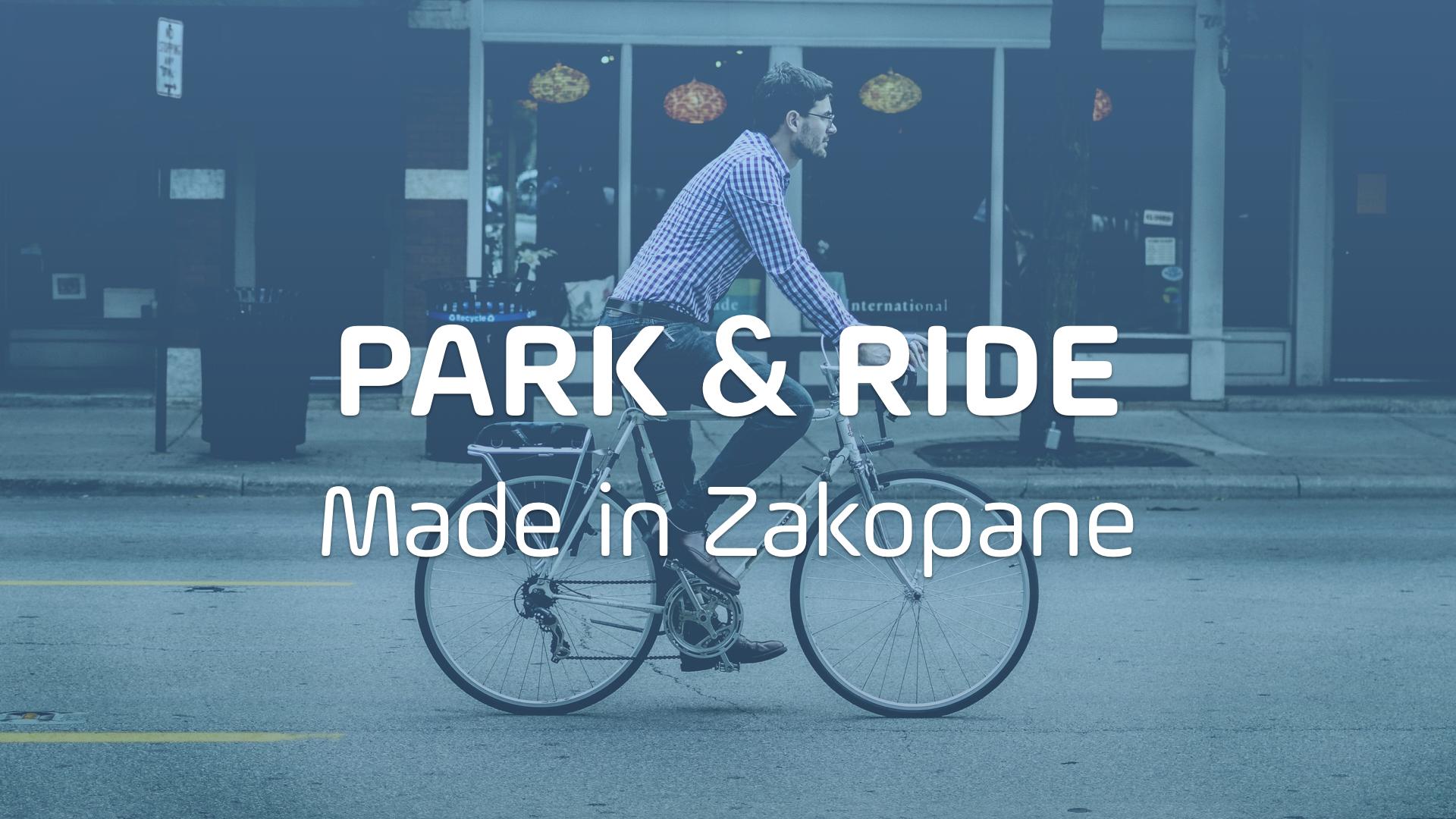 Projekt Park & Ride, czyli rowerem po Zakopanem