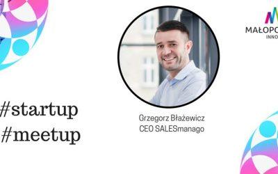 Zainspiruj się i naucz robić startupy – weź udział w #StartUP Małopolska MeetUp