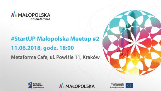 StartUP Małopolska Meetup #2